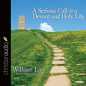 A Serious Call to a Devout and Holy Life Audiobook