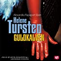 Guldkalven [The Golden Calf] (       UNABRIDGED) by Helene Tursten Narrated by Alexandra Rapaport