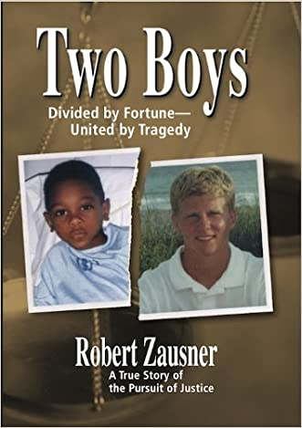Two Boys, Divided by Fortune, United by Tragedy: A True Story of the Pursuit of Justice