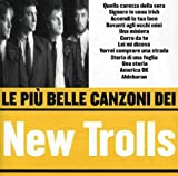 Le Piu Belle Canzoni Dei New Trolls