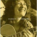 Testimonyby Ferron