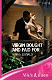 Virgin Bought and Paid for (Romance) (0263196704) by Donald, Robyn