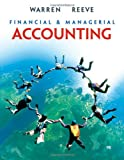 Financial & Managerial Accounting (0324401884) by Warren, Carl S.