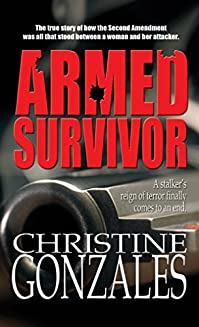 Armed Survivor by Christine Hand-Gonzales Ed.D. ebook deal