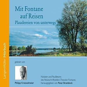 Mit Fontane auf Reisen Hörbuch