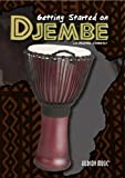 How to Play the Djembe Getting Started on Djembe DVD by Hudson Music by Greg McKean