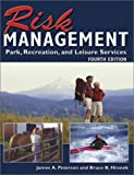img - for Risk Management for Park, Recreation, and Leisure Services 4th edition by James A. Peterson, Bruce B. Hronek (2003) Paperback book / textbook / text book