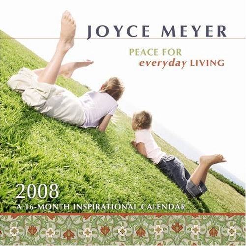 Buy Peace for Everyday Living 2008 Small Wall Calendar