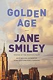 Golden Age: A novel (Last Hundred Years: a Family Saga)
