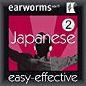 Rapid Japanese, Vol. 2 Audiobook by Earworms Learning Narrated by Marlon Lodge, Tomimi Trebing