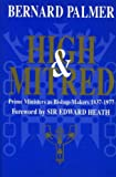 High and Mitred: Study of Prime Ministers as Bishop Makers (0281046190) by Palmer, Bernard
