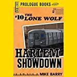 Harlem Showdown: Lone Wolf, Book 10 | Mike Barry