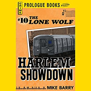 Harlem Showdown: Lone Wolf, Book 10 | [Mike Barry]
