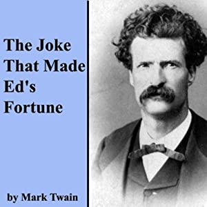 The Joke That Made Ed's Fortune Audiobook