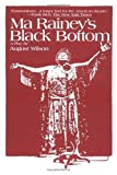 Ma Rainey's Black Bottom: A Play in Two Acts (0613364910) by Wilson, August