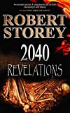2040: Revelations: (Book One of Ancient Origins)