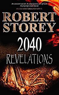 2040 Revelations: by Robert Storey ebook deal