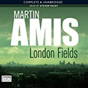 London Fields | [Martin Amis]