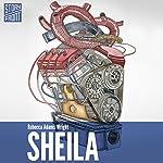Sheila | Rebecca Adams Wright