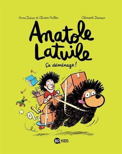 Anatole Latuile (9) : Ça déménage !