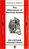 Sir Arthur Conan Doyle The Adventures of Sherlock Holmes (Sherlock Holmes Mysteries (Penguin))