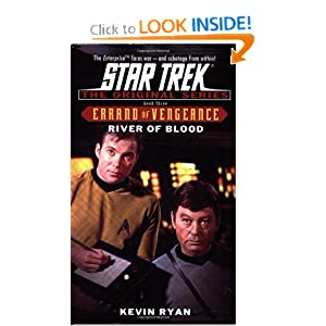River of Blood (Star Trek The Original Series: Errand of Vengeance, Book 3) Kevin Ryan