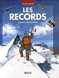 echange, troc Stefano Sibella - Le grand livre des records : Insolites, curieux, surprenants, captivants et stupéfiants records !