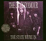 Dogs D'Amour The State We're In