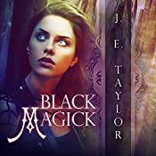 Black Magick: Magick, Book 2 | J.E. Taylor