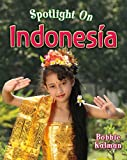 Spotlight on Indonesia (Spotlight on My Country)