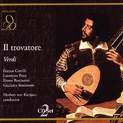 Verdi: Il trovatore: Miserere d'un'alma gia vicina - Chorus, Leonora, Manrico