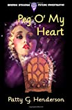img - for Peg O' My Heart (The Brenda Strange Paranormal Mystery Series) (Volume 5) book / textbook / text book