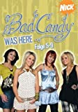 Bad Candy Was Here, Folge 05-09