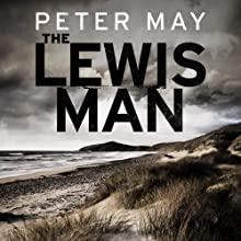 The Lewis Man Audiobook by Peter May Narrated by Peter Forbes
