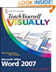 Teach Yourself Visually Word 2007 (Te...