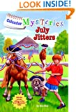 Calendar Mysteries #7: July Jitters (A Stepping Stone Book(TM))