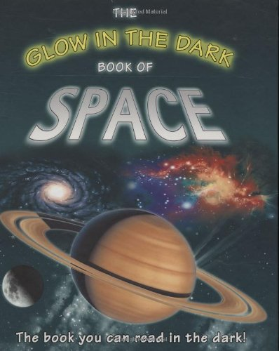 The Glow in the Dark Book of Space