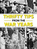 Janice Anderson Thrifty Tips From The War Years