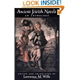 Ancient Jewish Novels: An Anthology (AAR Cultural Criticism Series)