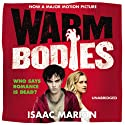 Warm Bodies (       UNABRIDGED) by Isaac Marion Narrated by Kevin Kenerly