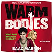 Warm Bodies | [Isaac Marion]