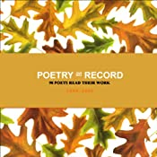 Poetry on Record: 98 Poets Read Their Work, 1888-2006, Volume 2 | [John Berryman, Dylan Thomas, Gwendolyn Brooks, Lawrence Ferlinghetti, Anne Sexton, more]