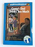 img - for Corey's Dad Drinks Too Much (An Eager Reader) book / textbook / text book