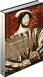 François Ier : Musiques d'un règne