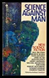img - for Science Against Man: New Science Fiction book / textbook / text book