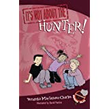 It's Not about the Hunter!: Easy-to-Read Wonder Talesby Veronika Martenova...