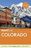 img - for Fodor's Colorado (Travel Guide) book / textbook / text book