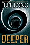 Deeper (1416550291) by Jeff Long