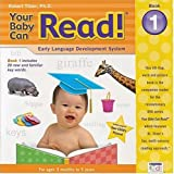 Your Baby Can Read! Book 1: Early Language Development System (Global Access) (Bk. 1)