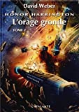 Honor Harrington : L'orage gronde : Tome 2